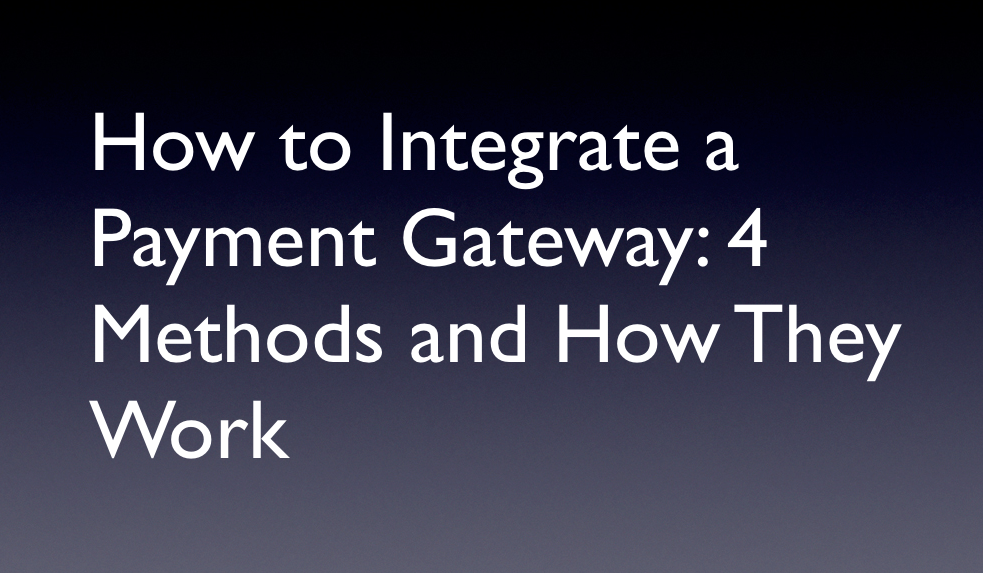 How to Integrate a Payment Gateway